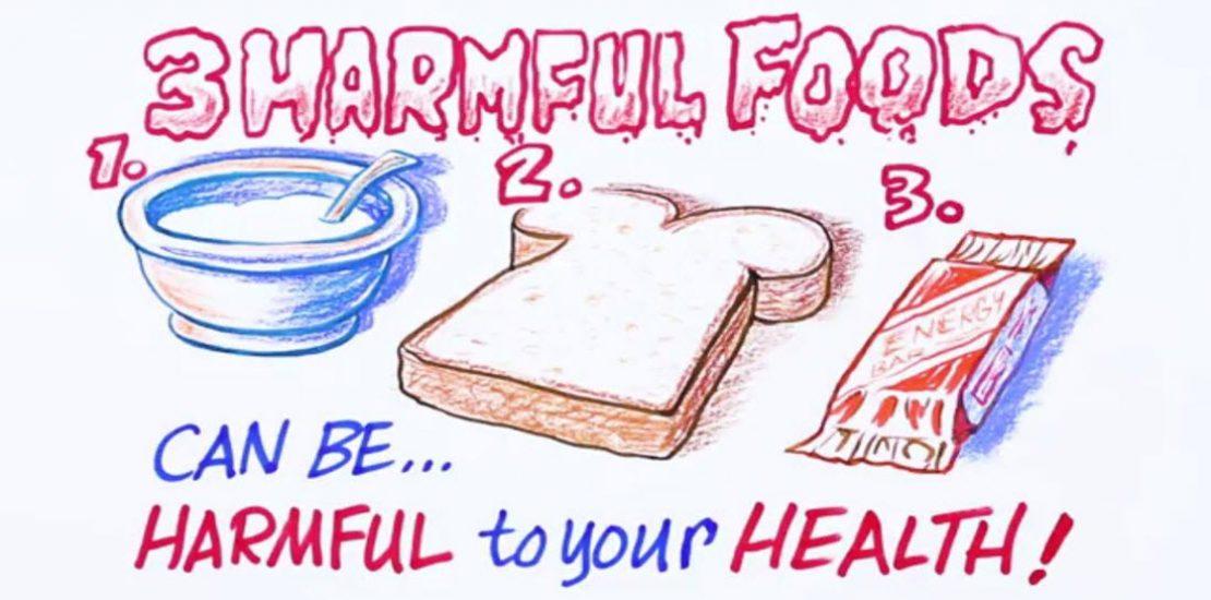 3 harmful foods